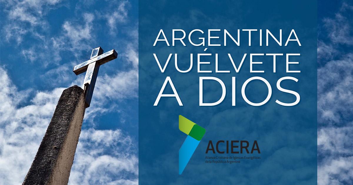 ARGENTINA VUELVETE A DIOS ACIERA